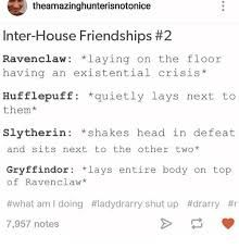 Image Result For Ravenclaw And Hufflepuff Friendship Slytherin And Hufflepuff Ravenclaw Slytherin