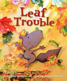 A young squirrel panics when the leaves on his tree change color and fall, but he feels better when his mother tells him about autumn.