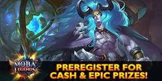 PreRegister & experience the next Generation of Mobile Mobas! Pre-register NOW to Win big!