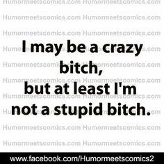 Bitch quotes. Adult humor. Ha!