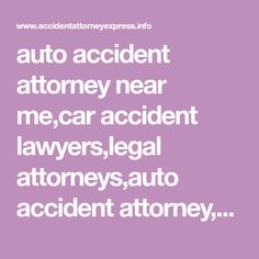 auto accident attorney near me,car accident lawyers,legal attorneys,auto accident attorney,attorney ratings,personal lawyers Accident Attorney, Free Puppies, Lawyers, World, Autos, Lawyer