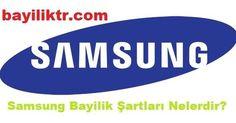 http://www.bayiliktr.com/2016/08/samsung-bayilik-sartlari.html