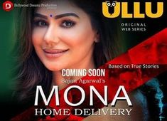 Mona Home Delivery is an Indian Adult web series released on Ullu original. Here you can read all the information of this this web series. Web Movie, Movie 43, Netflix Movies To Watch, 18 Movies, Movies Free, Download Free Movies Online, Movies To Watch Online, Hot Stories, True Stories
