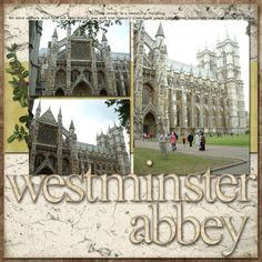 Recent Scrapbook Pages: London - Westminster Abbey