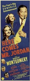 Here Comes Mr. Jordan (1941) is a romantic comedy-fantasy film in which a boxer, mistakenly taken to Heaven before his time, is given a second chance back on Earth. It stars Robert Montgomery, Claude Rains and Evelyn Keyes. The movie was adapted by Sidney Buchman and Seton I. Miller from the play Heaven Can Wait by Harry Segall. It was directed by Alexander Hall.