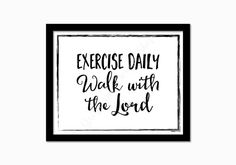 Christian print. Exercise Daily Walk with by GrapevineDesignShop