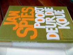 Africana Books - JAN SPIES - POORT DEUR DIE KOUE - VERTELLINGS 2 - 1985 ED HARDEBAND MET STOFOMSLAG for sale in Napier (ID:157580574)