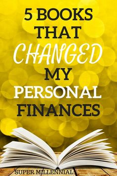 Check out the five books that changed my personal finances and thus, changed my life. I used these books to learn to save, invest, and grow my net worth by over 5,000% in less than 5 years