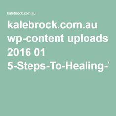kalebrock.com.au wp-content uploads 2016 01 5-Steps-To-Healing-Your-Gut-.pdf