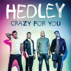 Crazy for You (Hedley song) - Wikipedia, the free encyclopedia