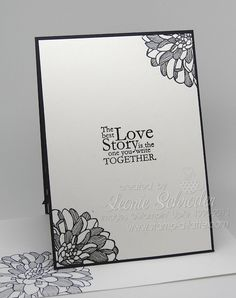 Sweet Wedding - inside  Stampin' Up! Regarding Dahlias, Sweet Essentials, One in a Million #wedding #stampinup #blackandwhite #embossing