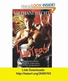 The Lost Shifters (9781554877836) Stephani Hecht , ISBN-10: 1554877830  , ISBN-13: 978-1554877836 ,  , tutorials , pdf , ebook , torrent , downloads , rapidshare , filesonic , hotfile , megaupload , fileserve