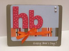 FS33 - Happy Bosses Day by a1r601 - Cards and Paper Crafts at Splitcoaststampers