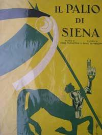 """Il Palio di Siena Società Editrice di """"Novissima"""", Roma, 1932. Soft covering edition,still on commerce."""