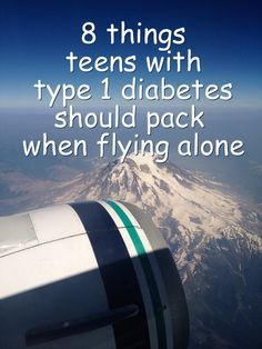 8 Things Teens with Type 1 Diabetes Should Pack When Flying Alone