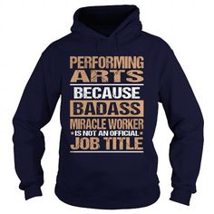 PERFORMING ARTS T Shirts, Hoodies. Get it now ==► https://www.sunfrog.com/LifeStyle/PERFORMING-ARTS-95484327-Navy-Blue-Hoodie.html?57074 $35.99
