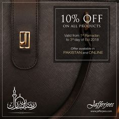 Our special Ramadan promotion - 10% OFF ON ALL PRODUCTS will start from 1st Ramadan to 3rd day of Eid.  Valid for all PAKISTAN STORES AND ONLINE. #offer #leather #Ramadanoffer #Pakistan #online #wallets #handbags