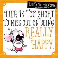 You said it Little Church Mouse!! <3