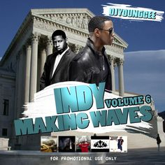 DJ Young Cee- Indy Making Waves Vol 6