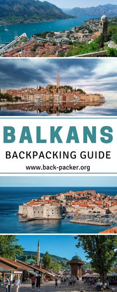 A complete guide to backpacking the Balkans, with stops in 7 countries including Croatia, Serbia, Bosnia, Montenegro and more. Best things to do and see in each destination + practical tips on how to set your travel budget. | Back-Packer.org #Travel #Balkans