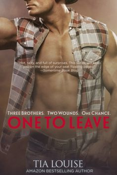 #SexyCowboy ~ One to Leave by Tia Louise ~ Blog Tour + Signed Giveaway! http://booksunhinged.com/one-leave-tia-louise-bt/