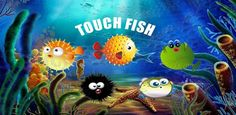 Welcome to Touch Fish, you are only touch away from owning multiple aquariums, where you can decide what fish to smash.you really enjoy this game is very similar to ant smasher and tap fish.whenever you play this you don't think about temple run or agent dash.you also have 4 life with the passage of time fish speed increases and you score depends on fish smashes.  Several fish to Smash  Creating an app takes time and money, In order to keep creating great (and free!) apps,