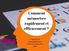 Comment mémoriser rapidement et efficacement ? 5 astuces de mémorisation pour l'école, le collège et le lycée College Hacks, School Hacks, School Tips, Education Positive, Work Tools, Educational Activities, Study Tips, College Students, Montessori