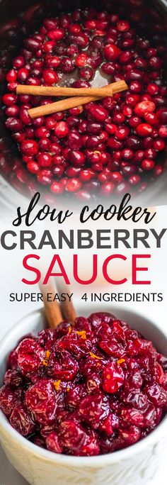 Slow Cooker Cranberry Sauce is so easy to make with only 4 ingredients. So much better than the can and perfect for freeing up the oven on Thanksgiving or Christmas. Best of all, an easy set and forget 4 ingredient recipe and so delicious! #cranberrysauce #cranberry #slowcooker #crockpot #Christmas #thanksgiving #sidedish