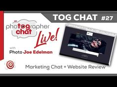 🔴 LIVE TogChat™ #27 - Marketing for Photographers - Tips,  Website and S...