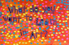 Adventures of an Art Teacher: What do YOU want to learn? Back to school bulletin board with students' ideas of what they would like to learn. Responses were written on post-its and color coded by grade level.