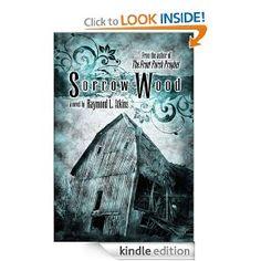 $0 Sorrow Wood: Raymond L. Atkins: Amazon.com: Kindle Store