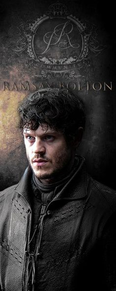 game of thrones / Bolton bastard / Ramsey Snow.. stuff nightmares are made of.