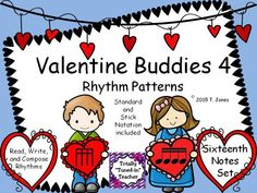 Sixteenth Notes!!!  Rhythm pattern fun!!!  Perfect for Valentine's Day activities in the Music classroom!