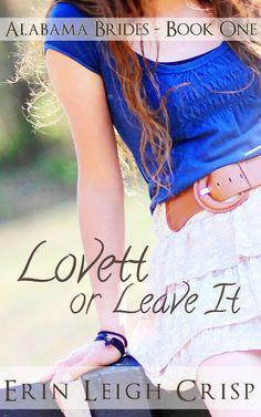 Lovett or Leave It (Alabama Brides Book 1):Amazon:Kindle Store