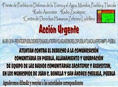 ACCIÓN URGENTE: HOSTIGAMIENTO Y ALLANAMIENTO A RADIOS COMUNITARIAS EN ZACATEPEC Y AXOCOTZIN, PUEBLA