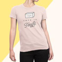 Tofu is Terrific T-Shirt Vegan Vegetarian by PlantLoveBoutique