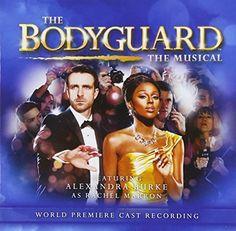 Touring Cast /Alexandra Burke - Bodyguard The Musical