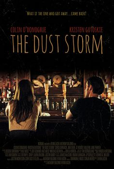 The Dust Storm (2015) The premise of lost love, the idea that there's a history between characters and how tough it can be for someone to let go.