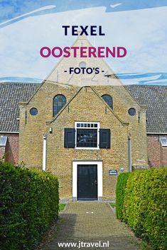 Een leuke plaats op Texel is Oosterend. In het dorp kun je de Leitjesroute lopen en in de buurt zijn verschillende natuurgebieden. Mijn foto's van Oosterend zie je op mijn website. Kijk je mee? #oosterend #texel #leitjesroute #fotos #jtravel #jtravelblog