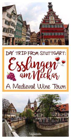 The perfect day trip from Stuttgart - Esslingen am Neckar, Germany - California Globetrotter Germany Europe, Germany Travel, European Destination, European Travel, Euro Travel, Travel Advice, Travel Guides, Travel Tips, Stuttgart Germany