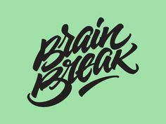 A #logo designed for Brain Break by Joluvian | Pinned from dribbble.com | #typography #design