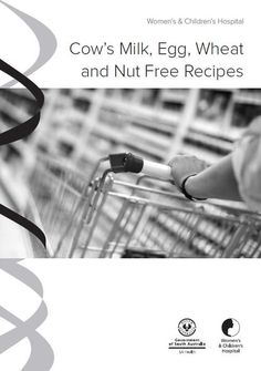 Cow's Milk, Egg, Wheat and Nut Free Recipes