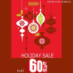 Gemsforjewels announces its Grand Annual Holiday Sale!! Flat 60% off storewide! for a limited time period - 4th To 10th Dec Shop your favorite products at unbelievable prices. Our biggest sale first time on Etsy!!  We love you all! You all are precious:)