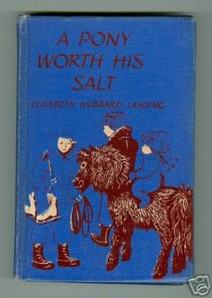 A Pony Worth His Salt, written by  Elizabeth Hubbard Lansing, illustrated by Barbara Cooney