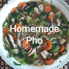 Use one carton of Campbell's Pho broth cook 2 chicken breasts and cut up Add to broth: cut up chicken 1 sliced carrot 1 sliced celery stock 2 cups bean sprouts 1 pint sliced muchrooms  1 small package rice noodles  When heated through, serve with chopped green onion garnish