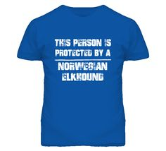 This Person Is Protected By A Norwegian Elkhound Funny T Shirt
