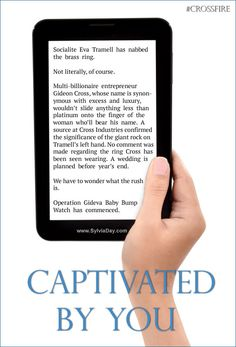 Captivated by You - Treat Crossfire series- wayyyy better than 50 Shades! Gideon Cross, Sylvia Day Crossfire Series, Eva Tramell, Jamie Mcguire, Get Reading, Book Boyfriends, Historical Romance, Day Book, Book Quotes