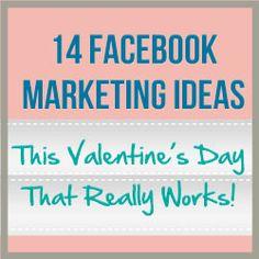 14 Facebook Marketing Ideas This Valentine's Day That Really Work http://www.craftmakerpro.com/marketing-tips/14-facebook-marketing-ideas-valentines-day-really-work/