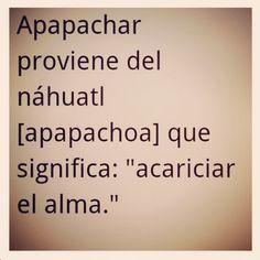 """"""" Apapachenme. """""""