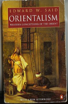 """Orientalism"" - Edward Said. What are the western conceptions of the orient?"